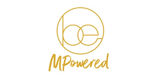 Be MPowered brought to you by Mums & Co.