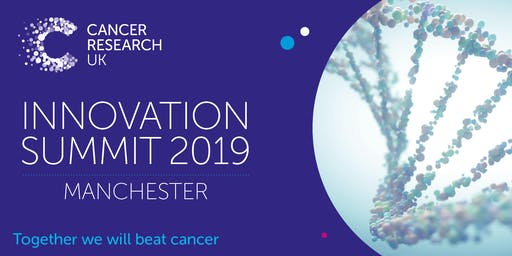 Cancer Research UK Innovation Summit 2019
