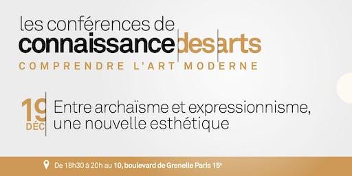 Entre archaïsme et expressionnisme, une nouvelle esthétique