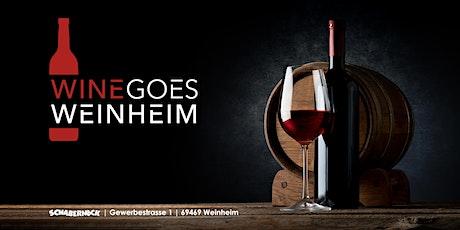 Wine goes Weinheim - Weintasting 20.06.2020 Tickets
