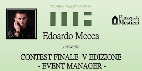 Edoardo Mecca - Contest finale Event Manager 2019 biglietti