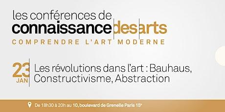 Les révolutions dans l'art : Bauhaus, Constructivisme, Abstraction billets