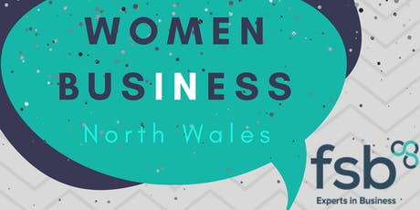 FSB Women in Business North Wales 25 July  tickets