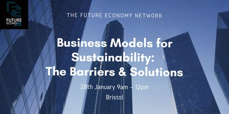 Business Models for Sustainability: The Barriers & Solutions tickets