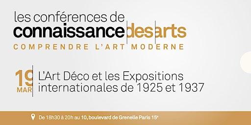 L'Art Déco et les Expositions internationales de 1925 et 1937