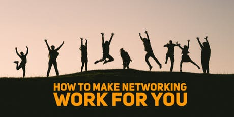 Make Networking Work for You tickets
