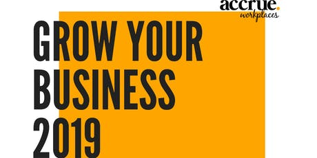 GROW YOUR BUSINESS 2019 - Business Development And Sales Improvement tickets
