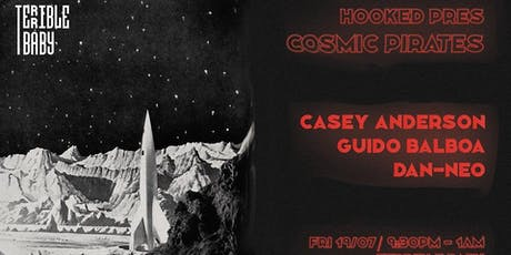 Hooked Pres. Cosmic Pirates vol. 1 Hooked呈獻:「宇宙海賊」第一彈 tickets