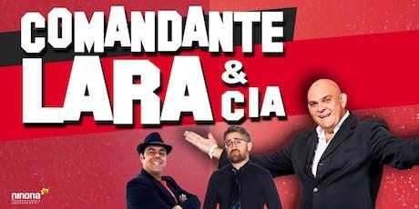 Comandante Lara & Cia | Alicante entradas