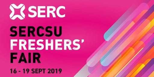 SERC Freshers' Fair 2019  Mon 16th  - Thurs 19th Sept 2019