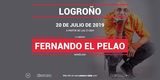 Monólogo Fernando el Pelao en Pause&Play Berceo