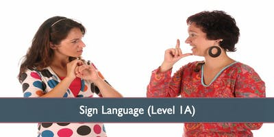 Sign Language (Level 1A) - October 2019