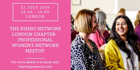 Rising Network London Chapter: Professional Women's Network Meetup @ Central Working Victoria tickets