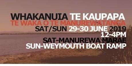 Whakanuia Te Waka o Te Manurewatanga tickets