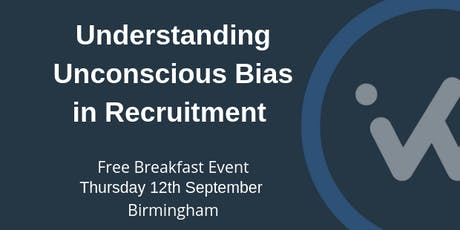 Understanding Unconscious Bias in Recruitment  tickets