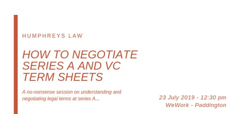 How to negotiate series A and VC term sheets tickets