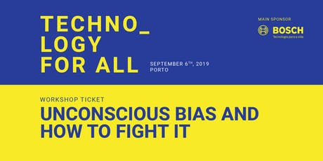 Workshop @ Connect Fest - Unconscious Bias and how to fight it by PWIT bilhetes
