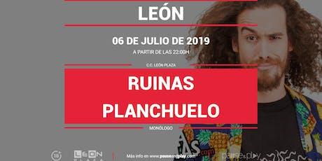 Monólogo Ruinas Planchuelo en Pause&Play León Plaza entradas