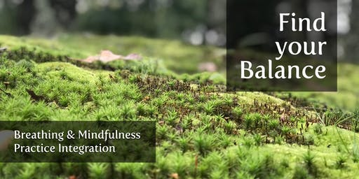 Find your Balance | Breathing & Mindfulness Practice Integration