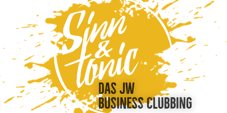 Sinn & Tonic - Das JW Business Clubbing Tickets