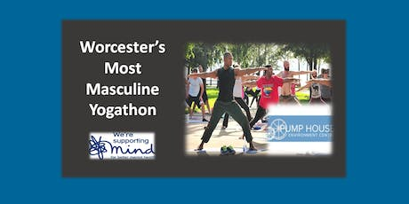 Worcester's Most Masculine Yogathon - Supporting Mind.org tickets