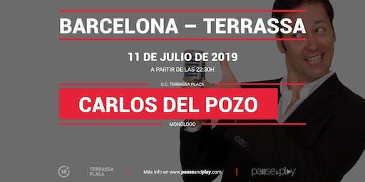 Monólogo Carlos del Pozo en Pause&Play Terrassa Plaça