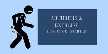 Arthritis & Exercise: How to Get Started tickets