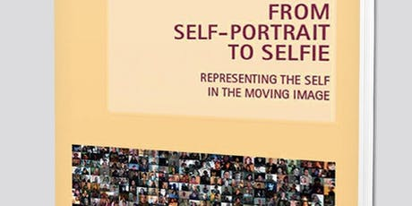 From Self-Portrait to Selfie: Book Launch and Screening  tickets