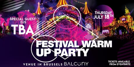 Festival Warm Up Party Brussels billets