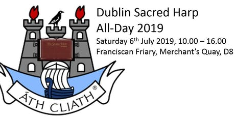 Dublin Sacred Harp All-Day Singing 2019 tickets