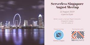Serverless Singapore – August Meetup