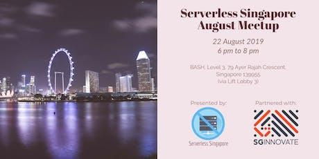 Serverless Singapore – August Meetup tickets