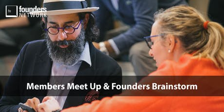 Founders Network London: Members Meet Up & Founders Brainstorm tickets