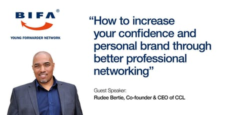 Increase your Confidence and Personal Brand, through Better Networking tickets