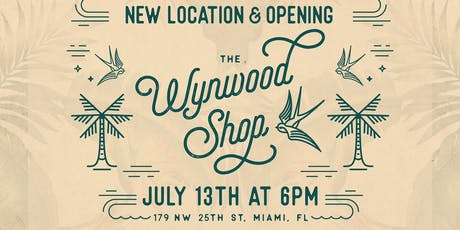 Wynwood Shop - Grand Opening of New Location! tickets