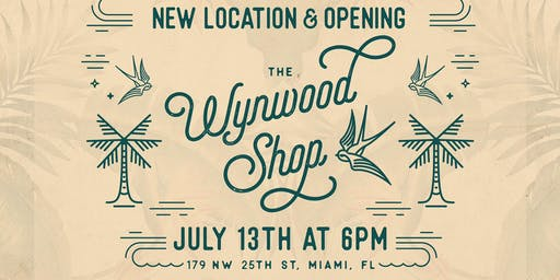 Wynwood Shop - Grand Opening of New Location!