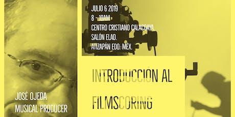 Masterclass Introducción al filmscoring José Ojeda Producción musical entradas
