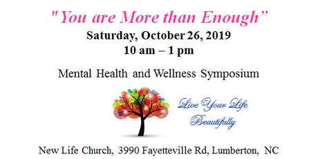 You Are More Than Enough: Mental Health and Wellness Symposium tickets