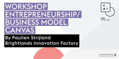Workshop Entrepreneurship/Business Model Canvas: Value Proposition