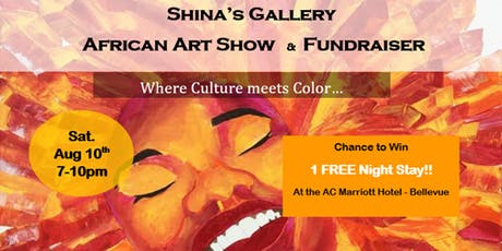 Shina's Gallery African Art Show & Fundraiser tickets