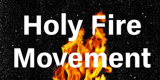 Holy Fire Movement