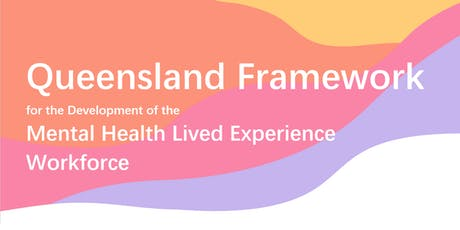 QLD Mental Health Lived Experience Workforce - Focus Group (Toowoomba) tickets