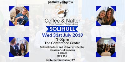 Solihull Coffee & Natter - Free Business Networking Wed 31st July 2019