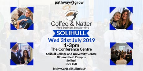 Solihull Coffee & Natter - Free Business Networking Wed 31st July 2019 tickets