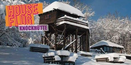 Houseflug Knockhütte w/ STRÖME (live & analog) Tickets