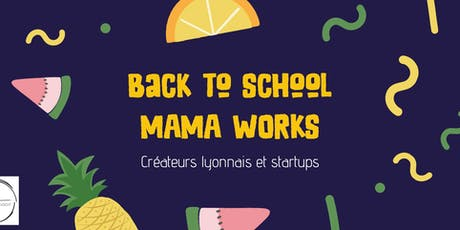 Back to school - Mama Works  billets