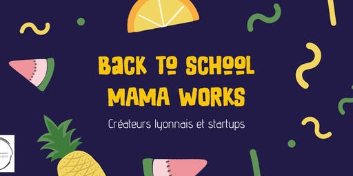Back to school - Mama Works