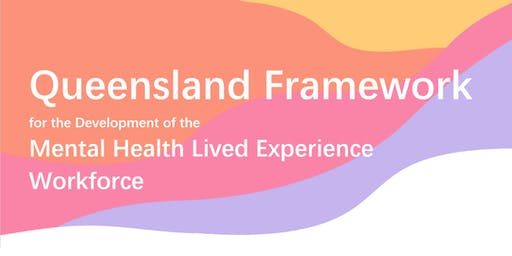 QLD Mental Health Lived Experience Workforce - Focus Group (Wide Bay)