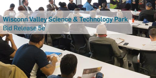 Wisconn Valley Science & Technology Park Phase 1, Area 1 Pre-bid and Matchmaking Session - Bid Package 5e