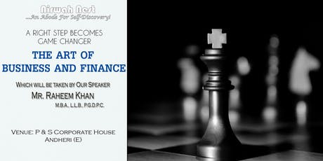 The Art of Business and Finance - With Mr. Raheem Khan tickets